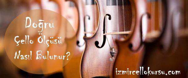 dogru-cello-ölçüsü